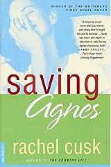 Saving Agnes: A Novel Kindle Edition