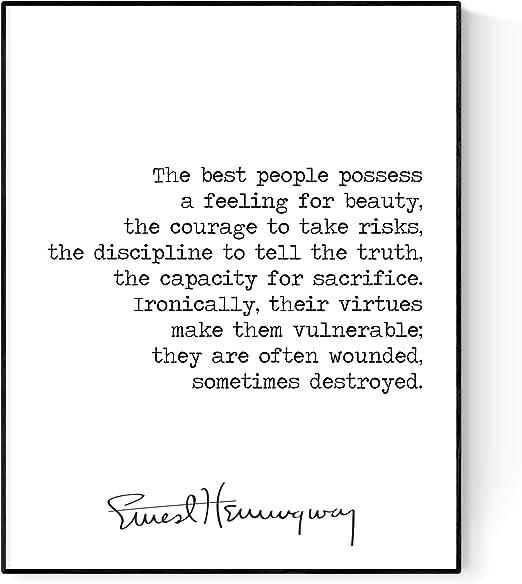The Best People Possess | Ernest Hemingway Quote Art Print (8x10)