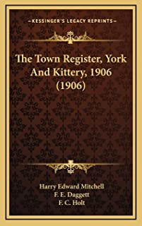 The Town Register, York And Kittery, 1906 (1906)