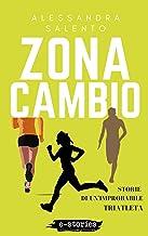 Zona cambio: Storie di un'improbabile triatleta