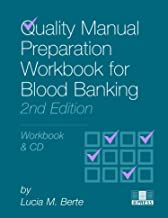 Quality Manual Preparation Workbook for Blood Banking, 2nd edition