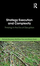 Strategy Execution and Complexity: Thriving in the Era of Disruption