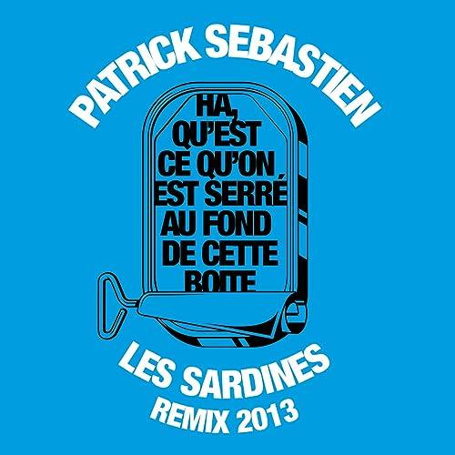 musique patrick sebastien les sardines