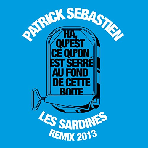 la chanson les sardines de patrick sebastien
