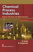 Chemical Process Industries volume 2