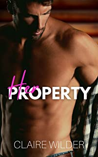 Her Property: A Steamy Escape the City Romance (Jewel Lakes Series)