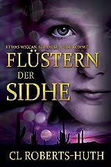 Flüstern der Sidhe (Zoë Delante Thriller (Deutsche) 3) (German Edition) Kindle Edition
