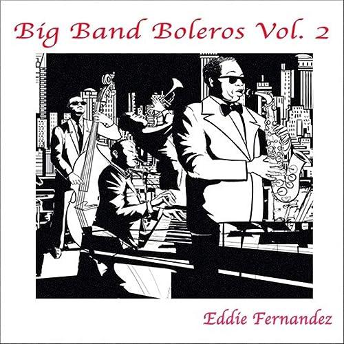 Big Band Boleros, Vol. 2