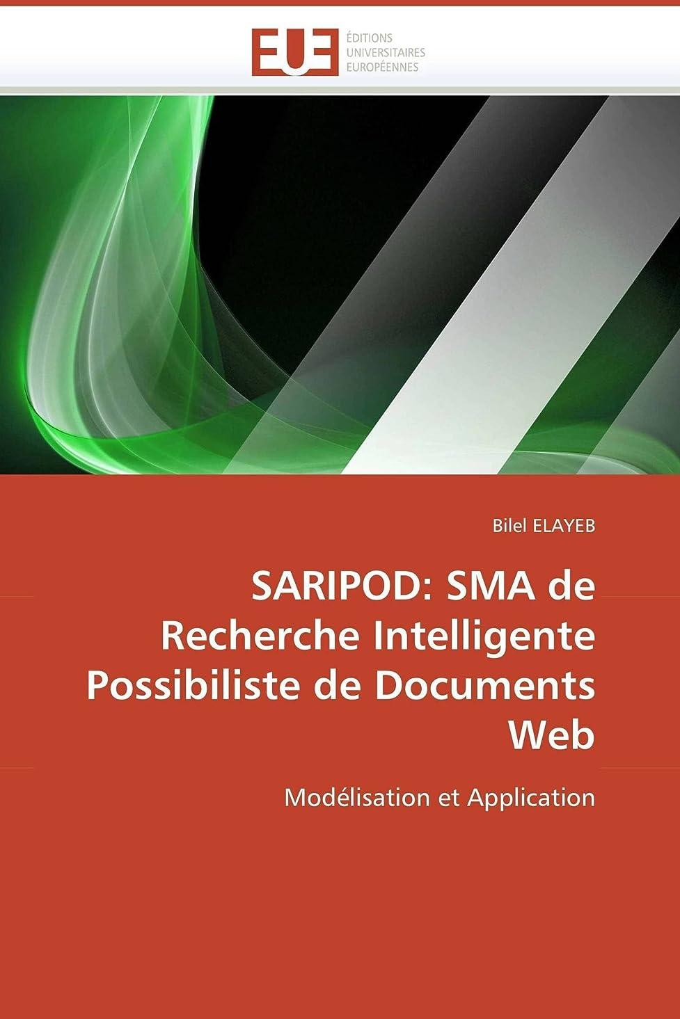社交的火星薬を飲むSaripod: Sma de Recherche Intelligente Possibiliste de Documents Web (Omn.Univ.Europ.)
