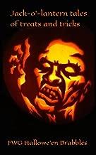 Jack-o'-Lantern Tales of Treats and Tricks: Hallowe'en Drabbles