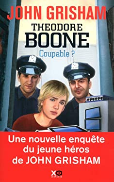 Théodore Boone - Coupable ? (French Edition)