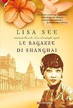 Le ragazze di Shanghai (La Gaja scienza Vol. 937) (Italian Edition)