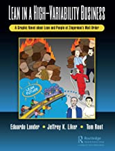 Lean in a High-Variability Business: A Graphic Novel about Lean and People at Zingerman's Mail Order