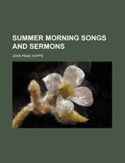 Summer Morning Songs and Sermons