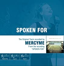 Spoken For - The Original Accompaniment Track as Performed by MercyMe