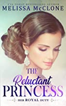 The Reluctant Princess (Her Royal Duty Book 1)