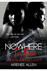 Nowhere To Run: BWWM Suspense (Going Nowhere Fast Book 1) Kindle Edition