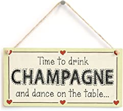 Meijiafei Time to Drink Champagne and Dance on The Table - Celebration Sign 10