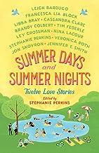 Summer Days Nights