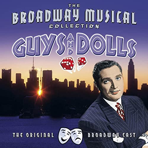 Guys & Dolls - Performed By The Original Broadway Cast