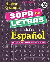 SOPA De LETRAS En Español; Vol. 2 (SOPA De LETRAS En Español ( Word Search in Spanish) : 100 Exciting Puzzles.) (Spanish E...