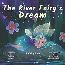 The River Fairy's Dream: A Fairy Tale (Dream River Series) PDF