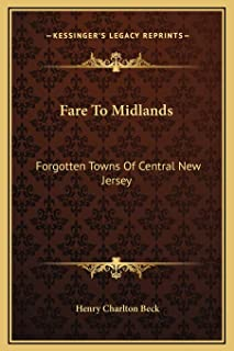 Fare To Midlands: Forgotten Towns Of Central New Jersey