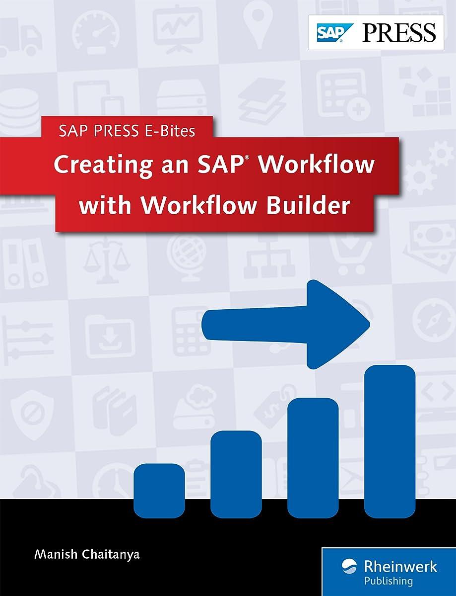 頑丈学校教育日曜日Creating an SAP Workflow with Workflow Builder (SAP PRESS E-Bites Book 3) (English Edition)