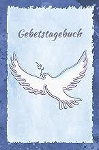 Gebetstagebuch: Notizbuch mit Inhaltsverzeichnis I 120 Seiten kariert I Motiv: blaue Taube (German Edition)