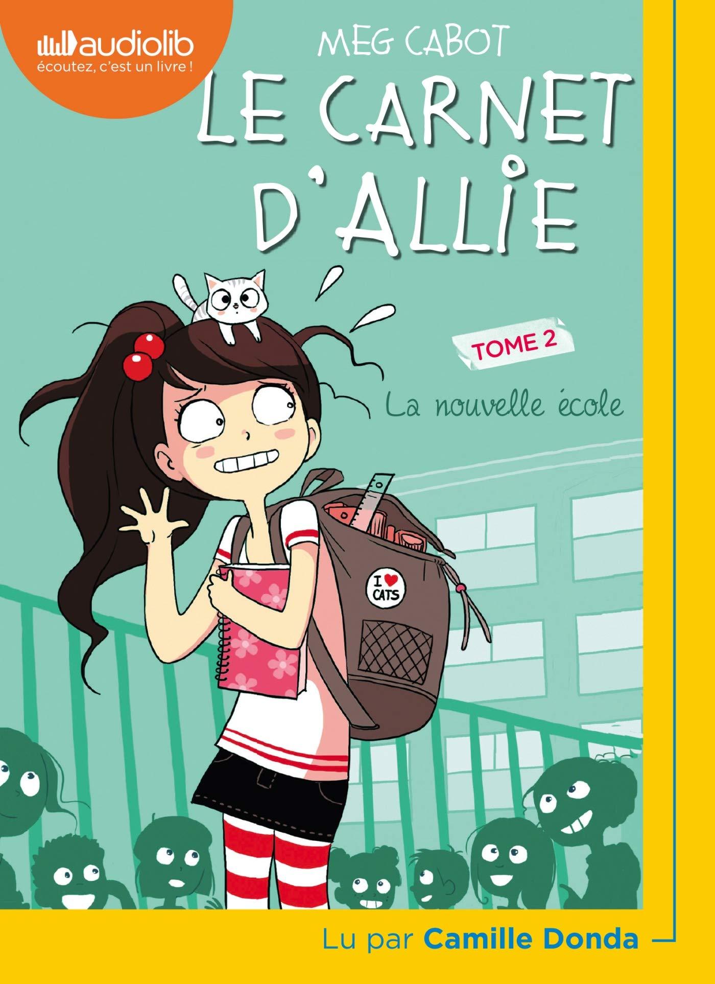 Le Carnet d'Allie 2 - La Nouvelle École: Livre audio 1 CD MP3