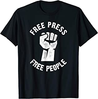 Free Press Free People Protest Shirt