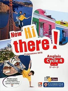 Anglais Cycle 4 (5e/4e/3e) A1-B1 New Hi There !