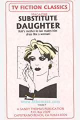 SUBSTITUTE DAUGHTER (TV FICTION CLASSICS Book 4) (English Edition) Format Kindle