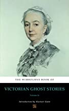 The Wimbourne Book of Victorian Ghost Stories (Annotated): Volume 16