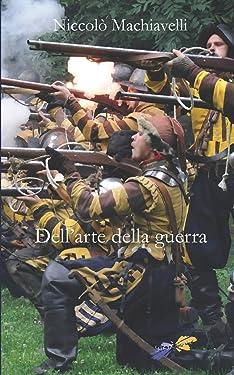 Dell'arte della guerra (Italian Edition)