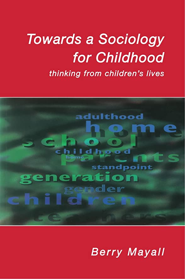 バン最近パンサーTowards a Sociology for Childhood