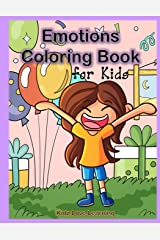 Emotions Coloring Book for Kids: 32 Coloring Pages for Kids to Learn and Identify Emotions and Feelings Paperback
