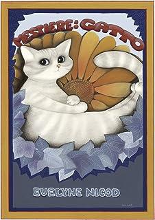 Mestiere: gatto. Diciotto racconti illustrati tratti dai calendari della Gatteria dal 2003 al 2020: Non diversi episodi co...