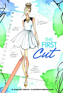 The First Cut (Chloe by Design)