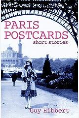 Paris Postcards: Short stories Kindle Edition