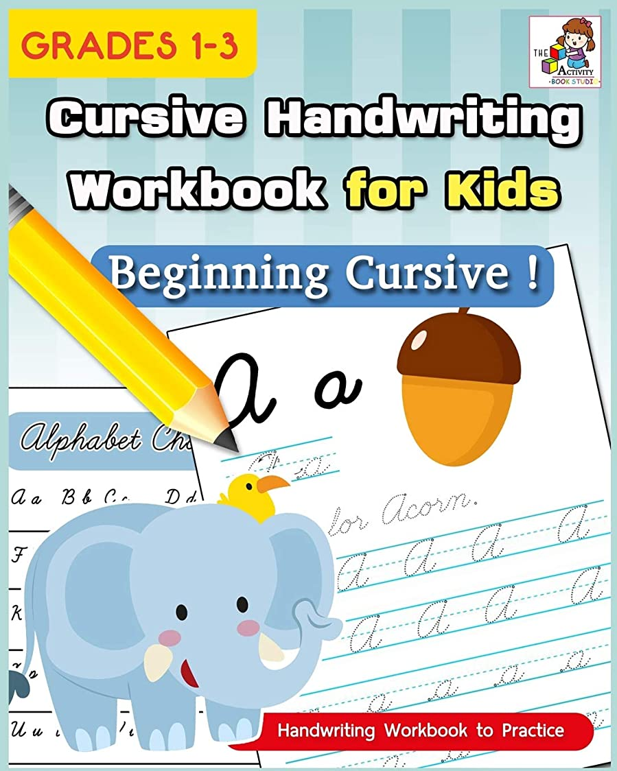 欲望挑むブームCursive Handwriting Workbook for Kids: Cursive Writing Practice Book, Alphabet Cursive Tracing Book (Beginning Cursive and Grades 1-3) (Handwriting Workbook to Practice)