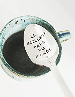 Le Meilleur Papa du Monde - Best Dad in the World - Hand Stamped Spoon Fathers Day Gift