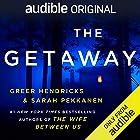 Cover image of The Getaway by Greer Hendricks & Sarah Pekkanen