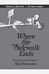 Where the Sidewalk Ends Special Edition with 12 Extra Poems: Poems and Drawings Hardcover