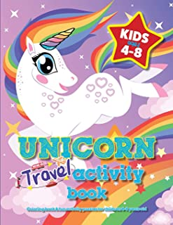 Unicorn Travel Activity Book For Kids Ages 4-8: Coloring book & fun activity puzzles for children 4-8 years old