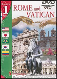 Rome and Vatican: The Secrets and Romance Through an Insider's View [English/Chinese/Portuguese/Japanese/Spanish]