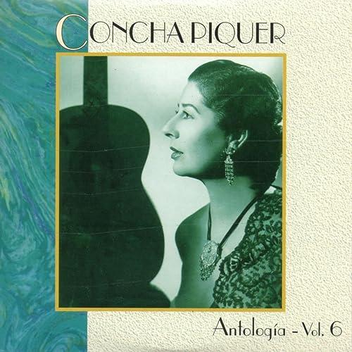 Antologia, Vol. 6 de Concha Piquer en Amazon Music - Amazon.es