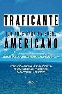 100 Años Para Un Sueño Americano (Spanish Edition)