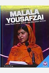Malala Yousafzai: Nobel Peace Prize Winner and Education Activist (Newsmakers) Library Binding