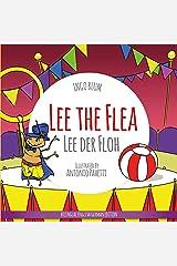 Lee the Flea - Lee der Floh: Bilingual Children's Picture Book English German (Kids Learn German 3) Kindle Edition